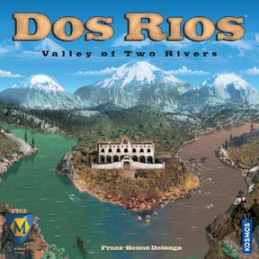 Dos Rios: Valley of the Two Rivers board game