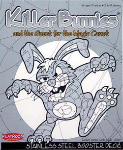 Killer Bunnies Stainless Steel Booster Deck