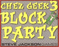 Chez Geek 3: Block Party board game